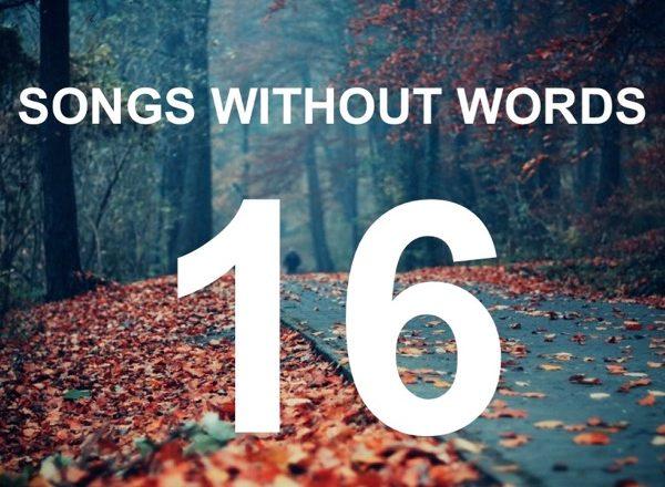 Τραγούδια Χωρίς Λόγια… #16