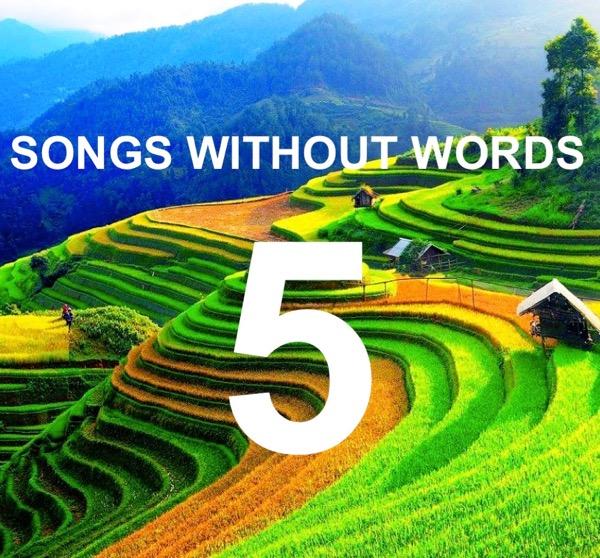 Τραγούδια Χωρίς Λόγια… #5