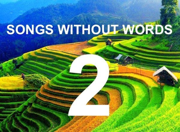 Τραγούδια Χωρίς Λόγια… #2
