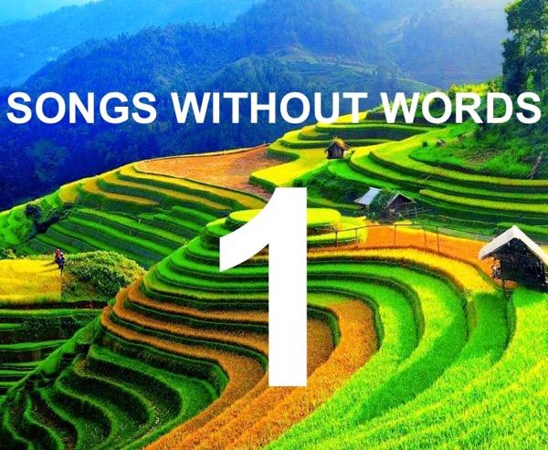 Τραγούδια Χωρίς Λόγια… #1