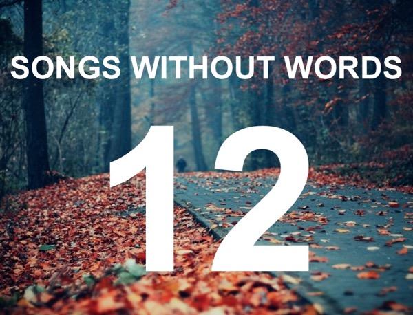Τραγούδια Χωρίς Λόγια… #12
