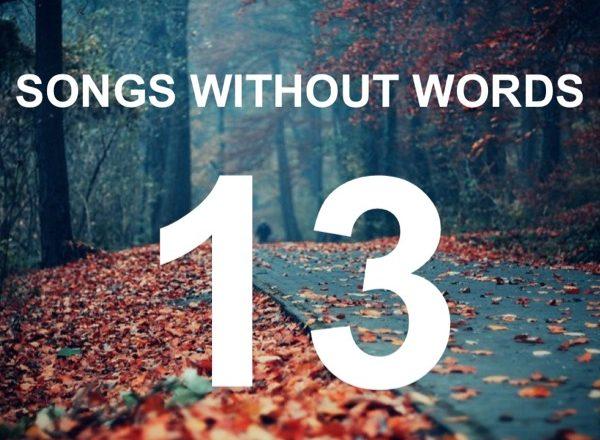 Τραγούδια Χωρίς Λόγια… #13