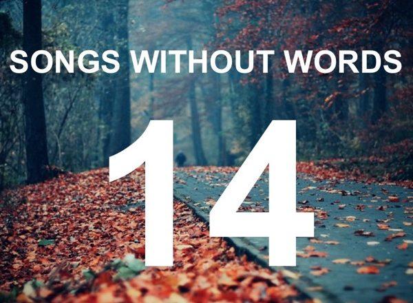Τραγούδια Χωρίς Λόγια… #14