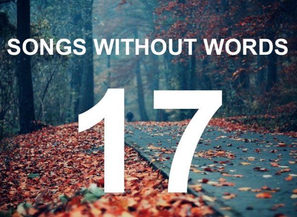 Τραγούδια Χωρίς Λόγια… #17