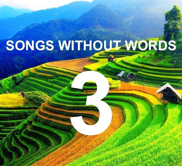 Τραγούδια Χωρίς Λόγια… #3
